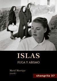 ISLAS - FUGA Y ABISMO