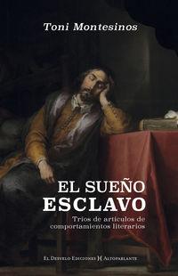 EL SUEÑO ESCLAVO - TRIO DE ARTICULOS DE COMPORTAMIENTOS LITERARIOS
