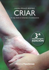 (3 ED) CRIAR - UN VIAJE DESDE EL EMBARAZO A LA ADOLESCENCIA