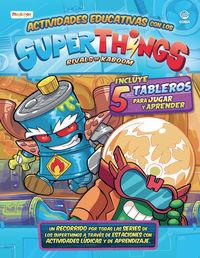 SUPERTHIGS - ACTIVIDADES EDUCATIVAS