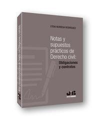 NOTAS Y SUPUESTOS PRACTICOS DE DERECHO CIVIL: OBLIGACIONES Y CONTRATOS