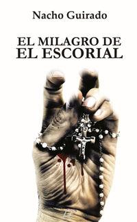 MILAGRO DE EL ESCORIAL, EL