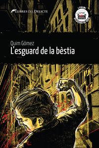 L'ESGUARD DE LA BESTIA