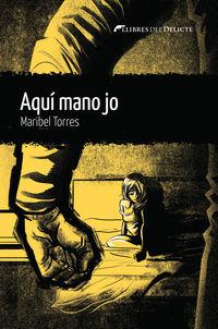 aqui mano jo - Maribel Torres