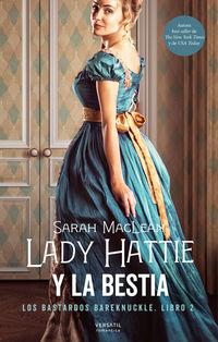 LADY HATTIE Y LA BESTIA (LOS BASTARDOS BAREKNUCKLE 2)