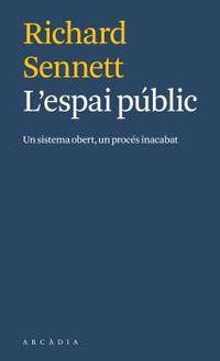 L'ESPAI PUBLIC - UN SISTEMA OBERT, UN PROCES INACABAT