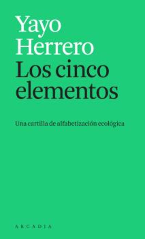 LOS CINCO ELEMENTOS - UNA CARTILLA DE ALFABETIZACION ECOLOGICA