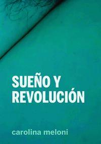 SUEÑO Y REVOLUCION
