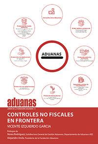 CONTROLES NO FISCALES EN FRONTERA