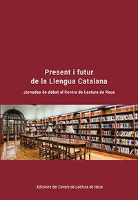 present i futur de la llengua catalana - Aa. Vv.