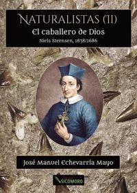 CABALLERO DE DIOS, EL - NIELS STEENSEN, 1638-1686
