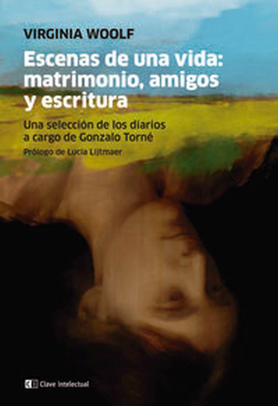 ESCENAS DE UNA VIDAD - MATRIMONIO, AMIGOS Y ESCRITURA
