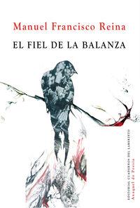 el fiel de la balanza - Manuel Francisco Reina Roman