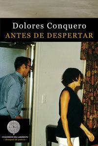 antes de despertar - Dolores Conquero Jimenez