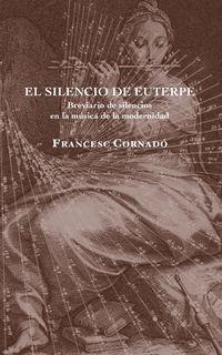SILENCIO DE EUTERPE, EL