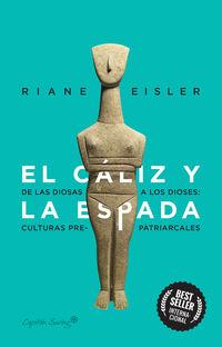 el caliz y la espada - Riane Eisler