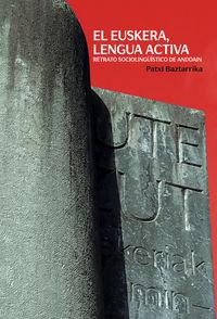 EL EUSKERA, LENGUA ACTIVA - RETRATO SOCIOLINGUISTICO DE ANDOAIN
