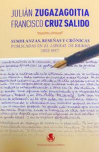 SEMBLANZAS, RESEUAS Y CRONICAS PUBLICADAS EN EL LIBERAL DE BILBAO