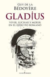 gladius - Guy De La Bedoyere