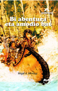bi abentura eta amodio bat - Miguel A. Mintegi