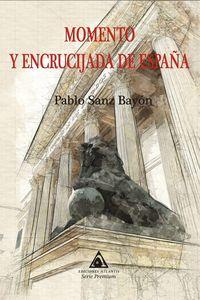 momento y encrucijada de españa - Pablo Sanz Bayon