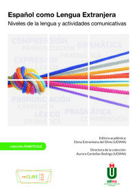 ESPAÑOL COMO LENGUA EXTRANJERA - NIVELES DE LA LENGUA Y ACTIVIDADES COMUNICATIVAS