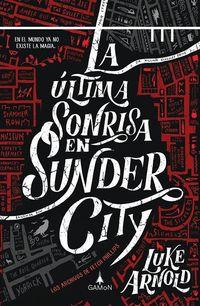 ULTIMA SONRISA EN SUNDER CITY, LA - LOS ARCHIVOS DE FETCH PHILLIPS 1