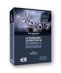 TECNOLOGIA Y LOS OBJETIVOS DE DESARROLLO SOSTENIBLE, LA