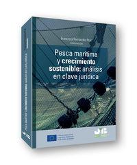 PESCA MARITIMA Y CRECIMIENTO SOSTENIBLE - ANALISIS EN CLAVE JURIDICA