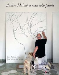 ANDREU MAIMO, A MAN WHO PAINTS