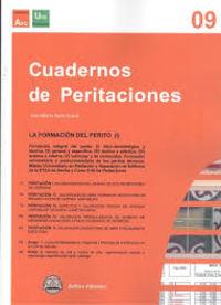 CUADERNOS DE PERITACIONES 9 - LA FORMACION DEL PERITO (I)