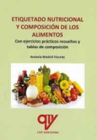 ETIQUETADO NUTRICIONAL Y COMPOSICION DE LOS ALIMENTOS