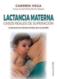 LACTANCIA MATERNA - CASOS REALES DE SUPERACION