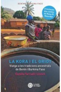 KORA I EL GRIOT, LA - VIATGE A LES TRADICIONS ANCESTRALS DE BENIN I BURKINA FASO
