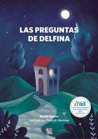 PREGUNTAS DE DELFINA, LAS