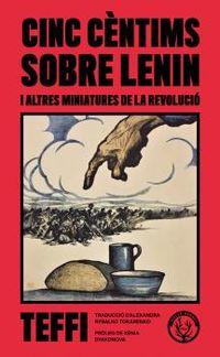 CINC CENTIMS SOBRE LENIN - I ALTRES MINIATURES DE LA REVOLUCIO