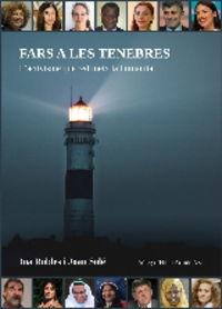 FARS A LES TENEBRES - L'ACTIVISME QUE REDIMEIX LA HUMANITAT