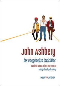 LAS VANGUARDIAS INVISIBLES - ESCRITOS SOBRE ARTE (1960-1987)