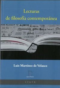 LECTURAS DE FILOSOFIA CONTEMPORANEA - VEINTE ESTUDIOS CRITICOS Y UN ANEXO KANTIANO