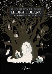 EL DRAC BLANC I ALTRES PERSONATGES OBLIDATS