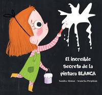 INCREIBLE SECRETO DE LA PINTURA BLANCA, EL