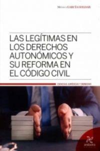 LEGITIMAS EN LOS DERECHOS AUTONOMICOS Y SU REFORMA EN EL CODIGO CIVIL