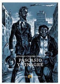 PASCASIO Y VINAGRE