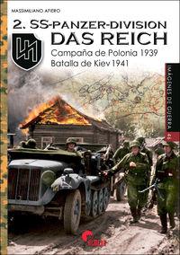 2. SS-PANZER-DIVISION DAS REICH - CAMPAÑA DE POLONIA 1939, BATALLA DE KIEV 1941