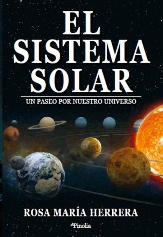 EL SISTEMA SOLAR - UN PASEO POR NUESTRO UNIVERSO