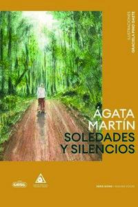 soledades y silencios - Agata Martin