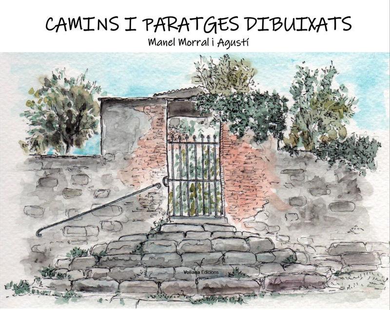 CAMINS I PARATGES DIBUIXATS