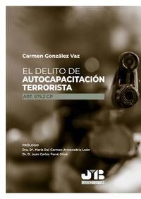 EL DELITO DE AUTOCAPACITACION TERRORISTA (ART. 575.2 CP)