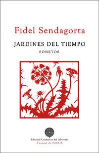 jardines del tiempo - Fidel Sendagorta Gomez Del Campillo