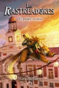 LOS RASTREADORES 2 - EL PODER OCULTO